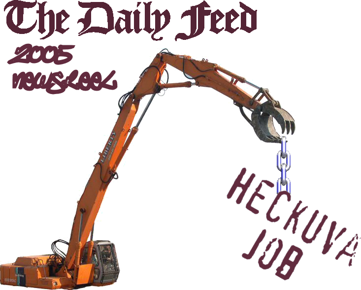 The Daily Feed 2005 Newsreel: Heckuva Job